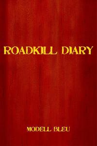 Roadkill Diary