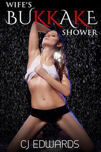 Wife's Bukkake Shower