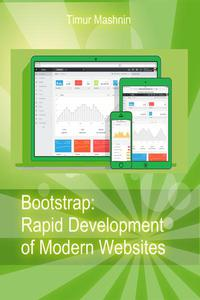 Bootstrap: Rapid Development of Modern Websites