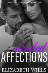 Mended Affections