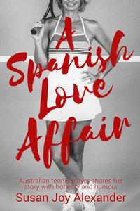 A Spanish Love Affair