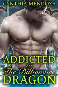 Addicted to The Billionaire Dragon