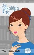 Her Ladyship's Ring