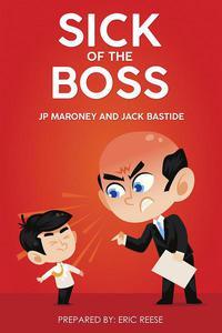 Sick of the Boss