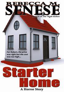 Starter Home: A Horror Story