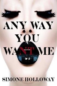 Any Way You Want Me (The Billionaire's Possession)