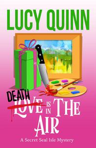 Death is in the Air (Secret Seal Isle Mysteries, Book 5)