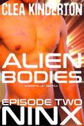 Alien Bodies: Episode Two: Ninx