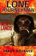 Lone Journeyman Book 3: New Lands