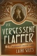 Der vergessene Flapper. Die Geschichte von Olive Thomas