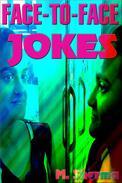 Face-To-Face Jokes