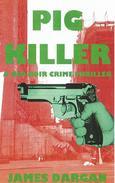 Pig Killer