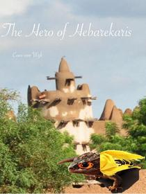 The Hero of Hebarekaris