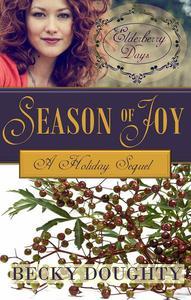 Elderberry Days: Season of Joy