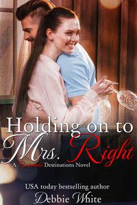 Holding on to Mrs. Right
