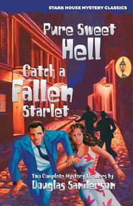 Pure Sweet Hell / Catch a Fallen Starlet