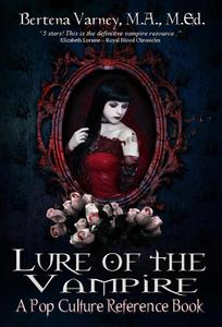 Lure of the Vampire: A Pop Culture Reference Book