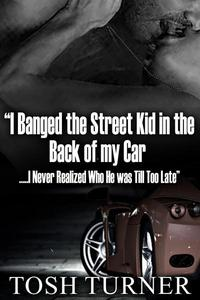 """""""I Banged the Street Kid in the Back of my Car …..I Never Realized Who He was Till Too Late"""""""