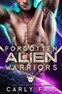 The Forgotten Alien Warriors: Books 1-6