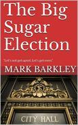 The Big Sugar Election