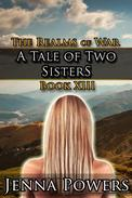 The Realms of War 13: A Tale of Two Sisters