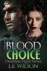 Blood Choice