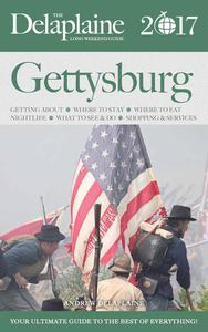 Gettysburg - The Delaplaine 2017 Long Weekend Guide