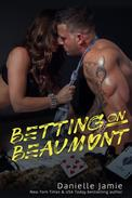Betting On Beaumont