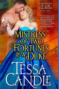 Mistress of Two Fortunes and a Duke