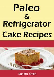 Paleo & Refrigerator Cake Recipes