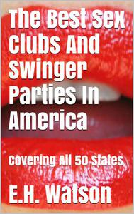 The Best Sex Clubs And Swinger Parties In America