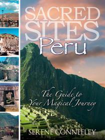 Sacred Sites: Peru