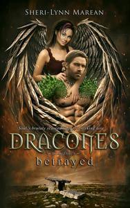 Dracones betrayed (Dark Dragon Shifter)