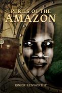 Perils of the Amazon