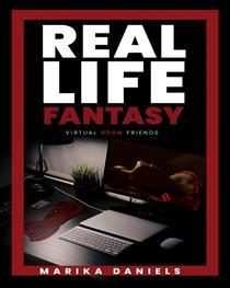 Real Life Fantasy: Virtual BDSM Friends