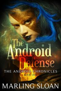 The Android Defense
