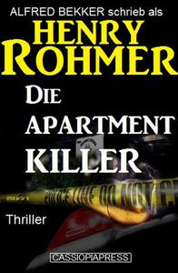 Die Apartment-Killer: Thriller
