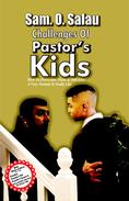 Challenges Of Pastor's Kids