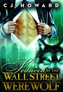 Seduced By The Wall Street Werewolf