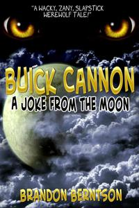 Buick Cannon (A Joke From the Moon)