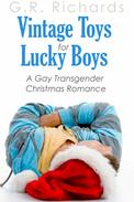 Vintage Toys for Lucky Boys: A Gay Transgender Christmas Romance