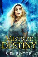 Mists of Destiny