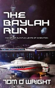 The Baylah Run