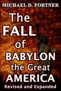 The Fall of Babylon the Great America