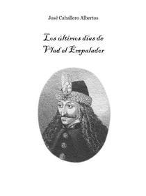 Los últimos días de Vlad el Empalador
