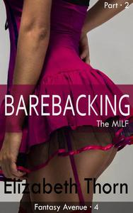 Barebacking the MILF Part 2 Fantasy Avenue #4