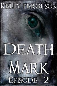 Death Mark: Episode 2