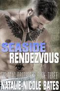 Seaside Rendevous