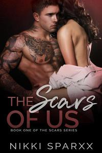 The Scars of Us