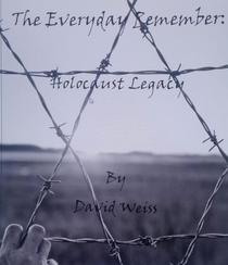 The Everyday Remember: Holocaust Legacy
